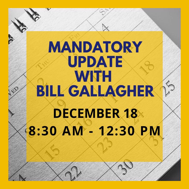 Bill Gallagher Mandatory Update 12-18-19